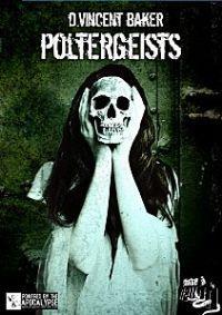 Poltergeists [2013]