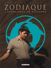 Zodiaque : L'Expérience du Poissons #12 [2013]