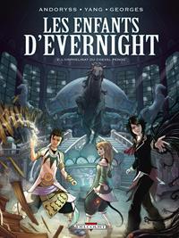 Les Enfants d'Evernight : L'Orphelinat du Cheval pendu #2 [2013]