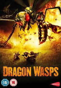 Dragon Wasps, l'ultime fléau [2013]