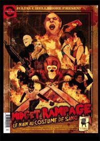 Midget Rampage / Ravageuse ! : Midget Rampage [2012]