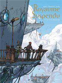Le royaume suspendu : Le Nexus élémentaire #1 [2013]
