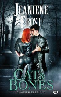 La Chasseuse de la nuit : Cat & Bones [2013]