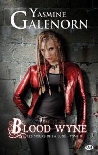Les Sœurs de la lune : Blood Wyne #9 [2013]