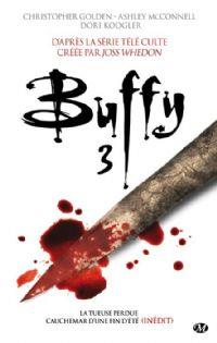 Buffy contre les vampires : Intégrale tome 3 [2013]