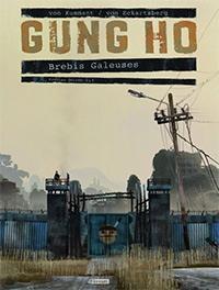 Gung Ho : Brebis Galeuses [#1 - 2013]