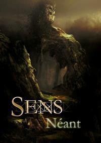 Sens Hexalogie : Sens Néant [#3 - 2013]