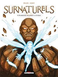Surnaturels : Promettez un avenir à Silène [#4 - 2013]