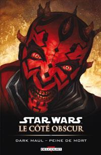 Star Wars : Le Côté Obscur : Dark Maul - Peine de mort [#13 - 2013]