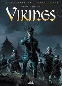 Les racines de l'Ordre Noir: Vikings, tome 2