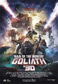 War of the Worlds: Goliath 3D