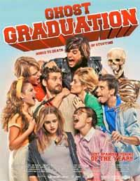 Promocion Fantasma : Ghost Graduation [2014]