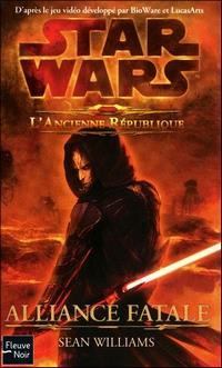 Star Wars : The Old Republic : L'Ancienne République : Alliance fatale [2011]