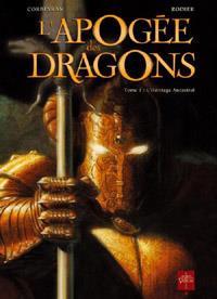 L'apogée des dragons : L'héritage ancestral [#1 - 2011]