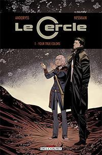 Le Cercle : Your true colors [2013]