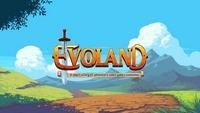 Evoland [2013]