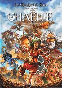 Les Chroniques de Katura : Chroniques de Katura - Chaëlle : Chaëlle - Mission dragon [Tome 1 - 2013]