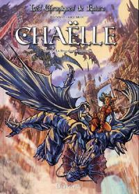 Les Chroniques de Katura : Chroniques de Katura - Chaëlle : Chaëlle - La bataille de Zahrasie [Tome 2 - 2013]
