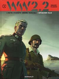 WW 2.2 : Opération Félix #2 [2012]