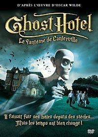 Ghost Hotel : Le fantôme de Canterville [2005]