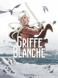 Griffe Blanche : L'Oeuf du Dragon Roi #1 [2013]