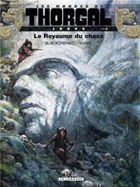 Les mondes de Thorgal - Louve: Le royaume du chaos [#3 - 2013]