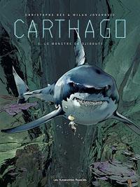 Carthago : Le monstre de Djibouti Tome 3 [2013]