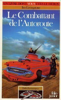 Défis Fantastiques : Le combattant de l'autoroute [#13 - 1985]