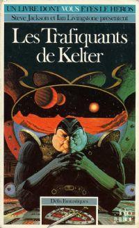 Défis Fantastiques : Les trafiquants de Kelter [#15 - 1985]