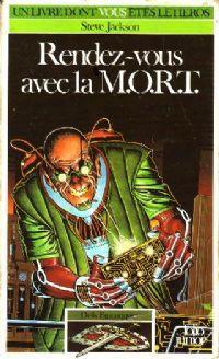 Défis Fantastiques : Rendez-vous avec la M.O.R.T. #17 [1985]