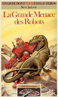 Défis Fantastiques : La grande menace des robots #22 [1986]