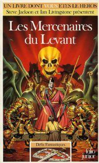 Titan : Défis Fantastiques : Les mercenaires du Levant #47 [1992]