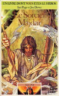 Loup Solitaire / Magnamund : Astre d'Or : Le sorcier Majdar #1 [1986]