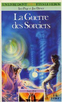 Loup Solitaire / Magnamund : Astre d'Or : La guerre des sorciers #4 [1987]