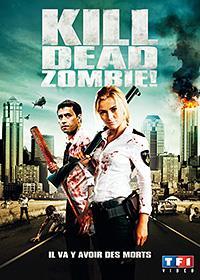 Kill Dead Zombie! [2013]