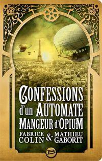 Confessions d'un automate mangeur d'opium [2013]