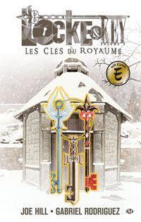 Locke & Key : Les clés du royaume #4 [2013]