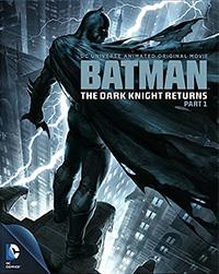 Batman : The Dark Knight Returns Partie 1 [2013]