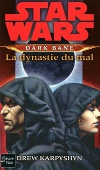 Star Wars : Dark Bane : La Dynastie du Mal [#3 - 2011]