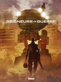 Les seigneurs de guerre : Marik #1 [2012]