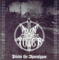 Moontower : Praise the Apocalypse [2004]