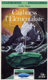 Défis et sortilèges : Caïthness l'Elémentaliste #1 [1988]
