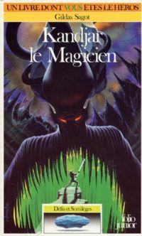 Défis et sortilèges : Kandjar le Magicien #4 [1988]