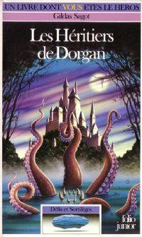 Défis et sortilèges : Les héritiers de Dorgan #5 [1991]