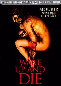 Wake up and Die [2013]