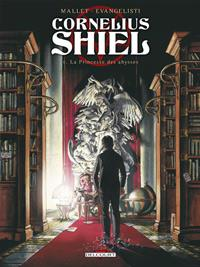 Cornélius Shiel : La princesse des abysses #1 [2013]