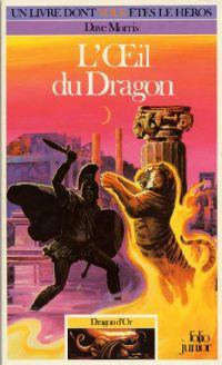 Dragon d'Or : L'oeil du dragon [#6 - 1987]