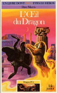 Dragon d'Or : L'oeil du dragon #6 [1987]