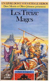 Les Terres de Légende : L'épée de Légende : Les treize mages [#1 - 1991]
