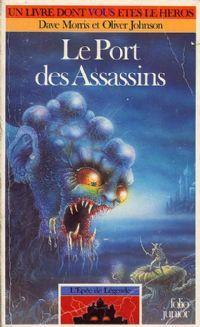 Les Terres de Légende : L'épée de Légende : Le port des assassins #3 [1991]